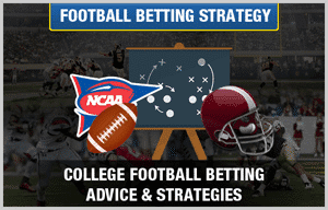 college football betting strategies