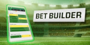 bet builder how to build a bet