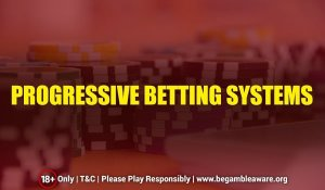 progressive betting systems