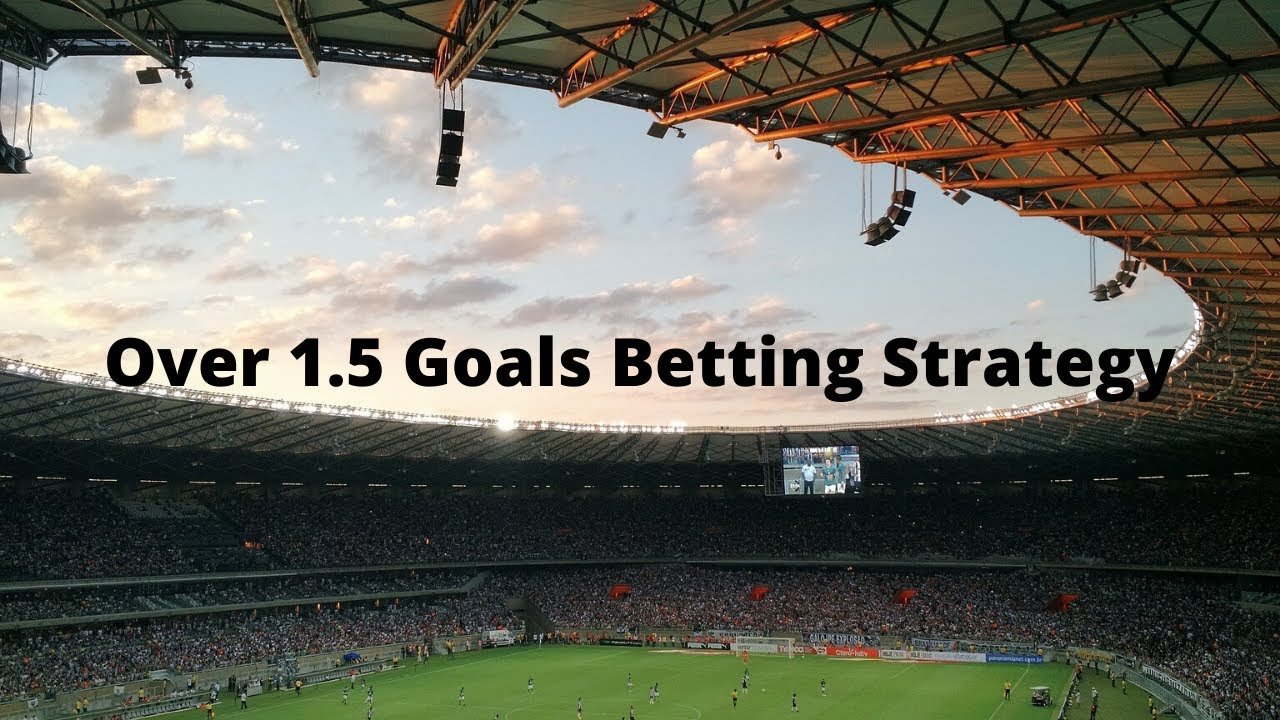 Over 1 5 goals betting on sports boyle sports free bet